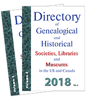 2018 Directory of Genealogical and Historical Societies, Libraries and Museums in the US and Canada