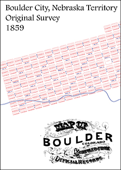 Boulder City Town Company 1859 Original Survey Map