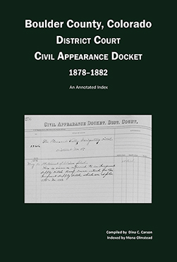 Boulder County, Colorado District Court Civil Appearance Docket, 1878-1882