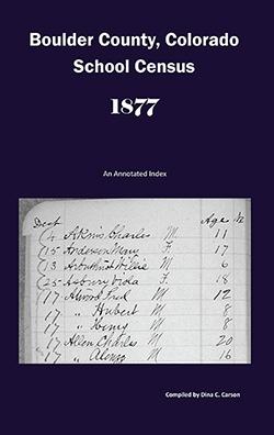 Boulder County School Census 1877