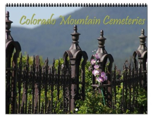 Colorado Mountain Cemeteries Calendar