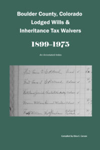 Boulder County, Colorado Lodged Wills & Inheritance Tax Waivers